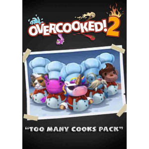 Overcooked! 2 - Too Many Cooks Pack STEAM